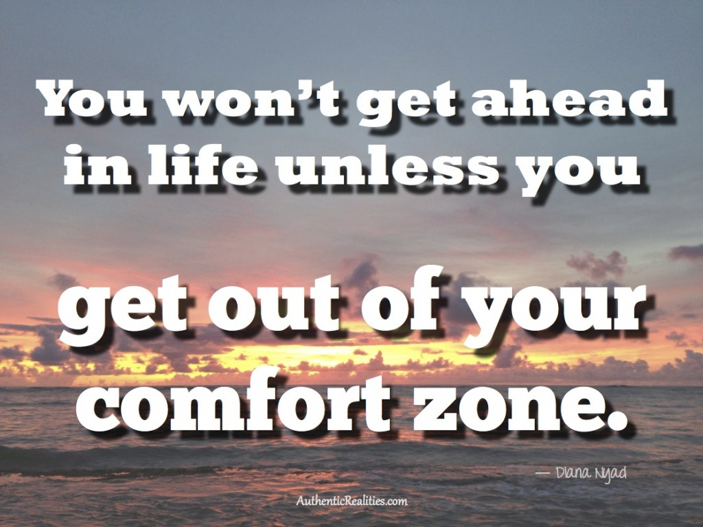Get out of your comfort zone - Diana Nyad